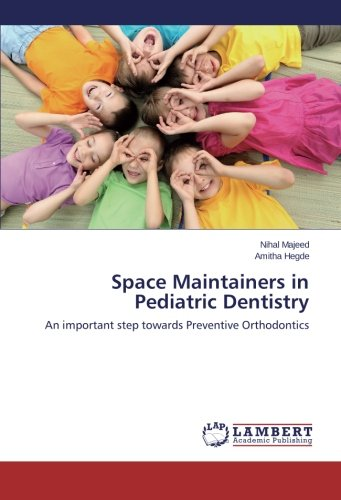 space-maintainers-in-pediatric-dentistry-an-important-step-towards-preventive-orthodontics
