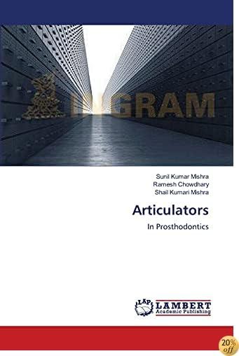 Articulators: In Prosthodontics