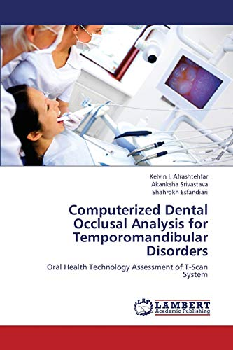computerized-dental-occlusal-analysis-for-temporomandibular-disorders-oral-health-technology-assessment-of-t-scan-system