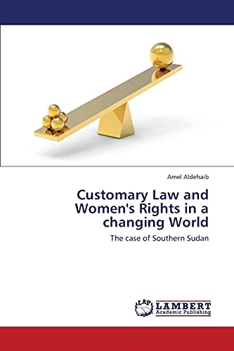 customary-law-and-womens-rights-in-a-changing-world-the-case-of-southern-sudan
