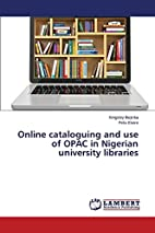Online cataloguing and use of OPAC in…
