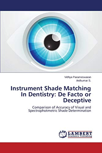 instrument-shade-matching-in-dentistry-de-facto-or-deceptive