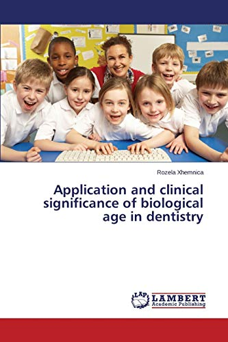 application-and-clinical-significance-of-biological-age-in-dentistry