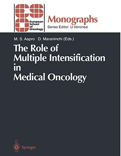 the-role-of-multiple-intensification-in-medical-oncology-eso-monographs