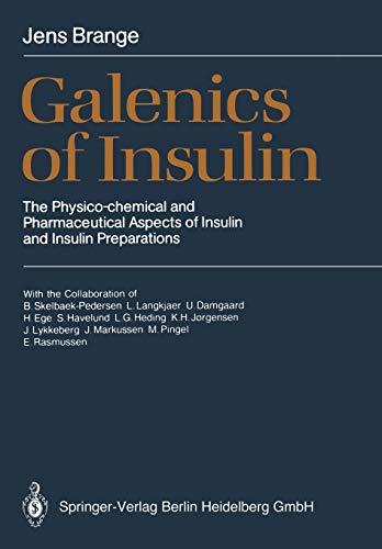 galenics-of-insulin-the-physico-chemical-and-pharmaceutical-aspects-of-insulin-and-insulin-preparations