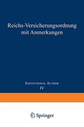 reichs-versicherungsordnung-mit-anmerkungen-band-iv-invalidenversicherung-german-edition