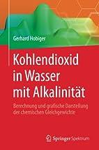 Kohlendioxid in Wasser mit Alkalinität by…
