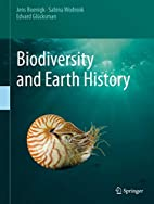 Biodiversity and Earth History by Jens…