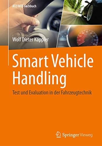 smart-vehicle-handling-test-und-evaluation-in-der-fahrzeugtechnik-atz-mtz-fachbuch-german-edition