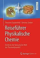 Reiseführer Physikalische Chemie: Entdecke…