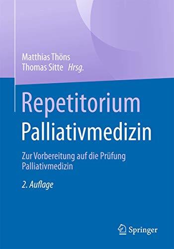 repetitorium-palliativmedizin-zur-vorbereitung-auf-die-prfung-palliativmedizin-german-edition