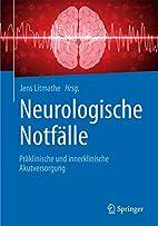 Neurologische Notfälle: Präklinische und…