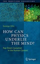 How Can Physics Underlie the Mind?: Top-Down…