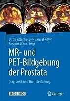 MR- und PET-Bildgebung der Prostata:…