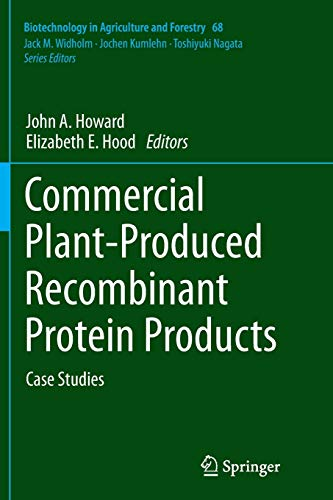 commercial-plant-produced-recombinant-protein-products-case-studies-biotechnology-in-agriculture-and-forestry