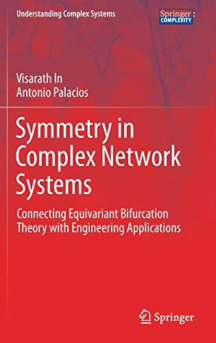 symmetry-in-complex-network-systems-connecting-equivariant-bifurcation-theory-with-engineering-applications-understanding-complex-systems