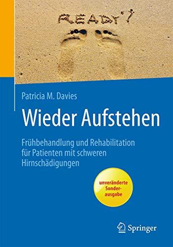 wieder-aufstehen-frhbehandlung-und-rehabilitation-fr-patienten-mit-schweren-hirnschdigungen-rehabilitation-und-prvention-german-edition