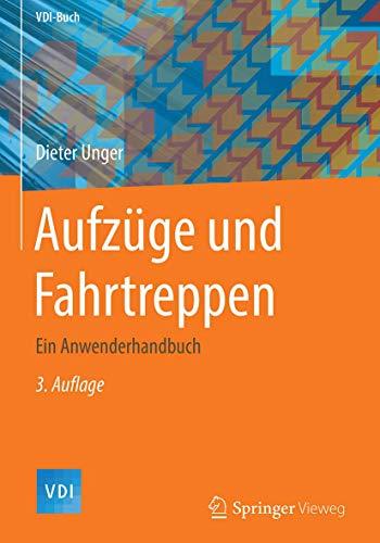 aufzge-und-fahrtreppen-ein-anwenderhandbuch-vdi-buch-german-edition