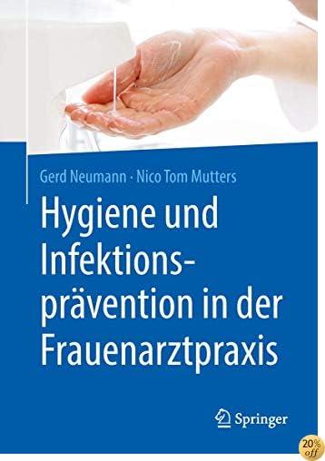 Hygiene und Infektionsprävention in der Frauenarztpraxis (German Edition)