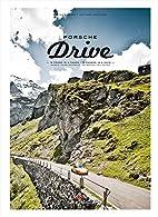 Porsche Drive: 15 Passes in 4 Days;…