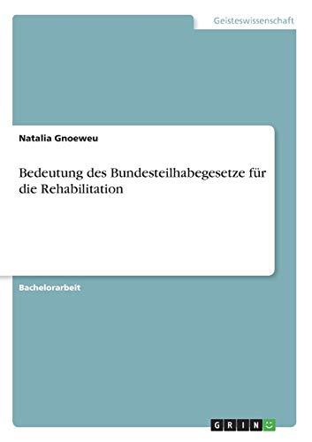 bedeutung-des-bundesteilhabegesetze-fr-die-rehabilitation-german-edition