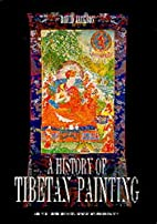 A History of Tibetan Painting (Beitrage zur…