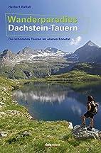 Wanderparadies Dachstein-Tauern: Die…