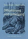 Georg Trakl: Offenbarung und Untergang.
