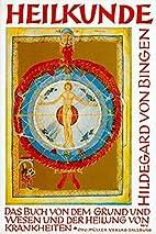Heilkunde. by Hildegard von Bingen