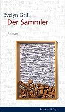 Der Sammler by Evelyn Grill
