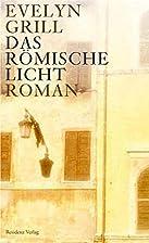 Das römische Licht (German Edition) by…