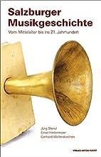 Salzburger Musikgeschichte by Gerhard…
