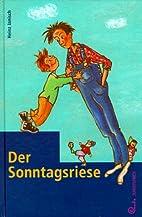 Der Sonntagsriese by Heinz Janisch