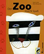 Der Zoo macht Spass by Sigrid Laube