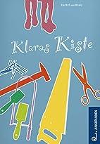 Klaras Kiste by Rachel van Kooij