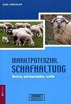 Marktpotenzial Schafhaltung by Karl Krachler