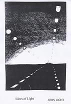 Lines of Light by John Light