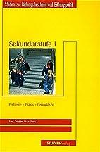 Sekundarstufe I: Probleme - Praxis -…
