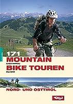 171 Mountainbiketouren. Nord- und Osttirol…