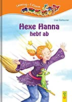 Hexe Hanna hebt ab by Lisa Gallauner