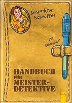 Handbuch für Meisterdetektive: Mit…
