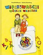 Wischiwaschi Wäsche waschen by Friedl…