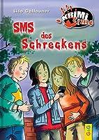 SMS des Schreckens by Lisa Gallauner