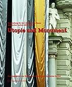 Utopie Und Monument: Ausstellung F R Den…