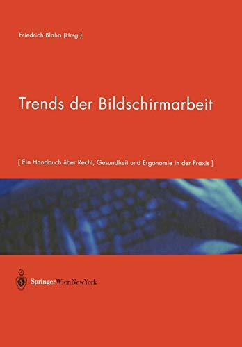 trends-der-bildschirmarbeit-ein-handbuch-ber-recht-gesundheit-und-ergonomie-in-der-praxis-german-edition