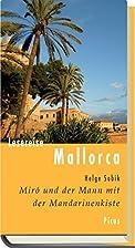 Lesereise Mallorca: Miró und der Mann mit…