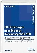 EU-Förderungen 2007 bis 2013.…