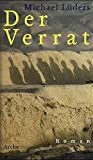 Luders, Michael: Der Verrat: Roman