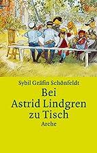 Bei Astrid Lindgren zu Tisch: Mit…