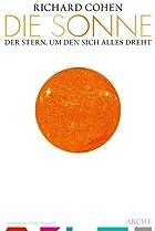 Die Sonne : Der Stern, um den sich alles…